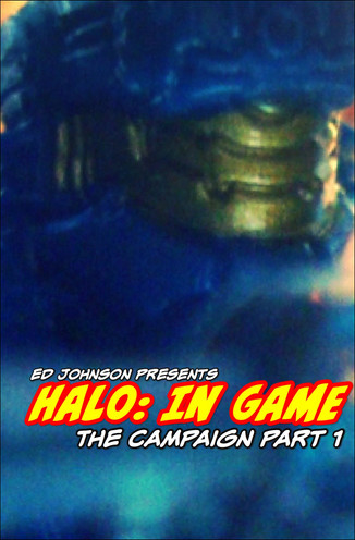"Ed Johnson Presents NERD! Verse Comics: ""In Game - The Campaign"" Issue 1"