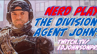 NERD PLAYN! THE DIVISION 2 7/1/19