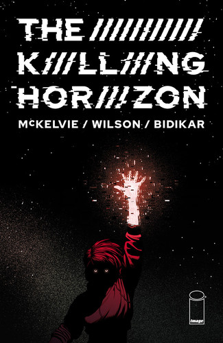 HOT OFF THE WICKED + THE DIVINE FINALE, JAMIE McKELVIE SET TO LAUNCH THE KILLING HORIZON FROM IMAGE