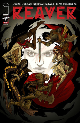 """Image Comics: SKYBOUND'S NEW HEIST FANTASY SERIES REAVERRUSHED BACK TO PRINT """"Reavercan proba"""