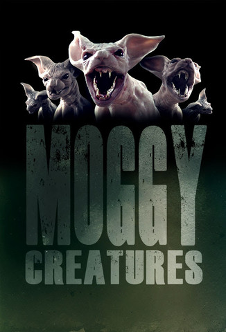 NEW TRAILER RELEASED FOR MOGGY CREATURES