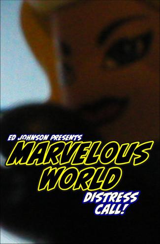 "Ed Johnson Presents NERD! Verse Comics: ""MARVELOUS WORLD - Distress Call"" Issue 6"