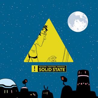 IMAGE COMICS: MATT FRACTION AND ALBERT MONTEYS RELEASESOLID STATE, GRAPHIC NOVEL ACCOMPANIMENT TO J
