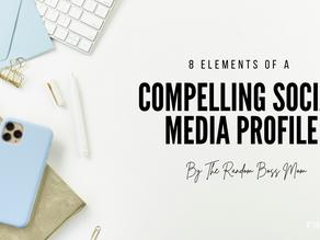 8 Elements of a Compelling Social Media Profile