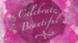 CelebrateBeautiful.jpg