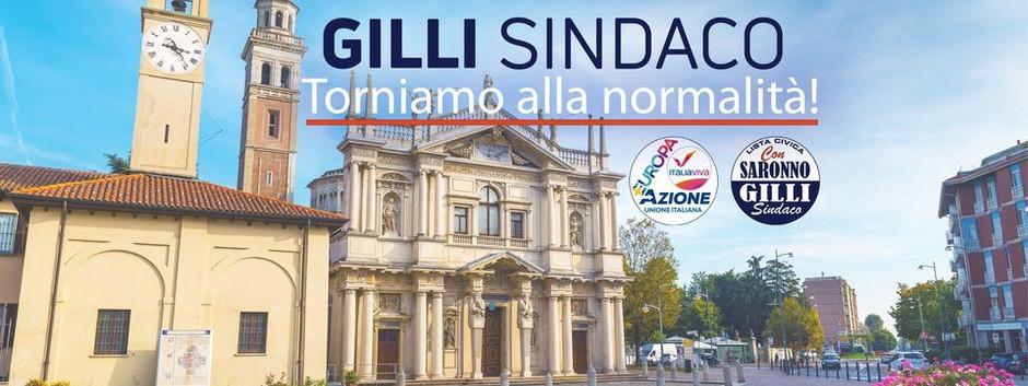 Scegli l'esperienza, vota PIERLUIGI GILLI  a sindaco di Saronno, RITORNIAMO ALLA NORMALITA'