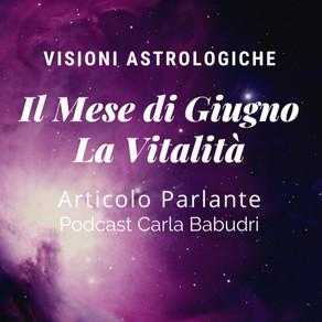 Astrologia: Giugno il mese della Vitalità e del Buio