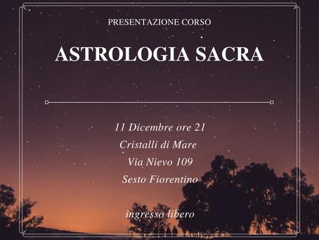 Presentazione Corso di Astrologia Sacra - 11 Dicembre 2017