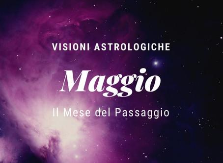 Astrologia - Maggio, il mese del passaggio