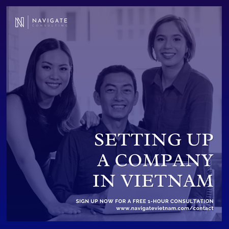 The Process of Setting Up A Foreign Company in Vietnam