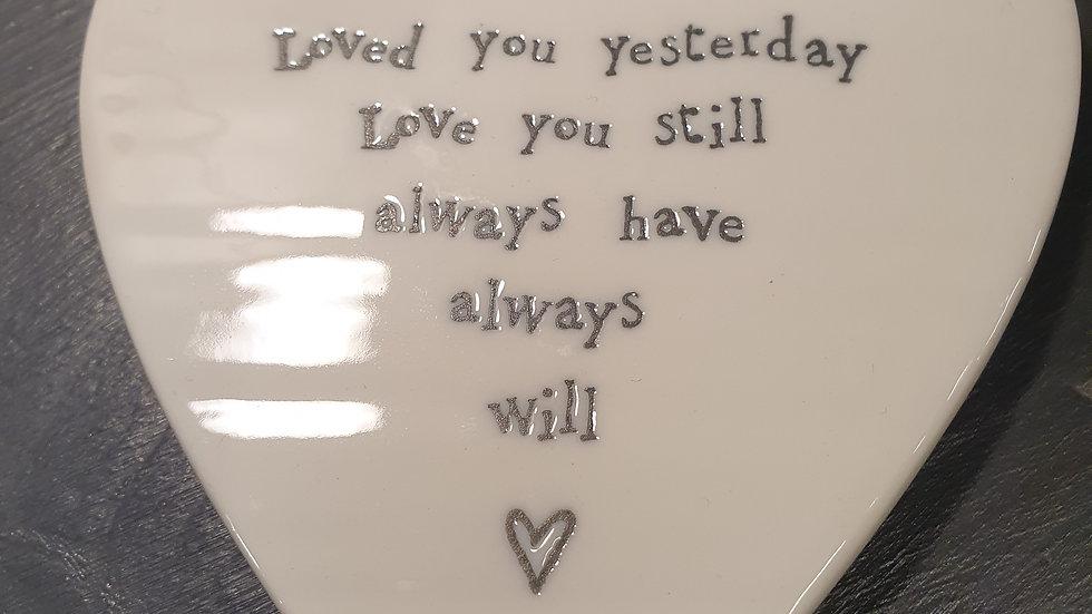 Ceramic Coaster Loved You Yesterday
