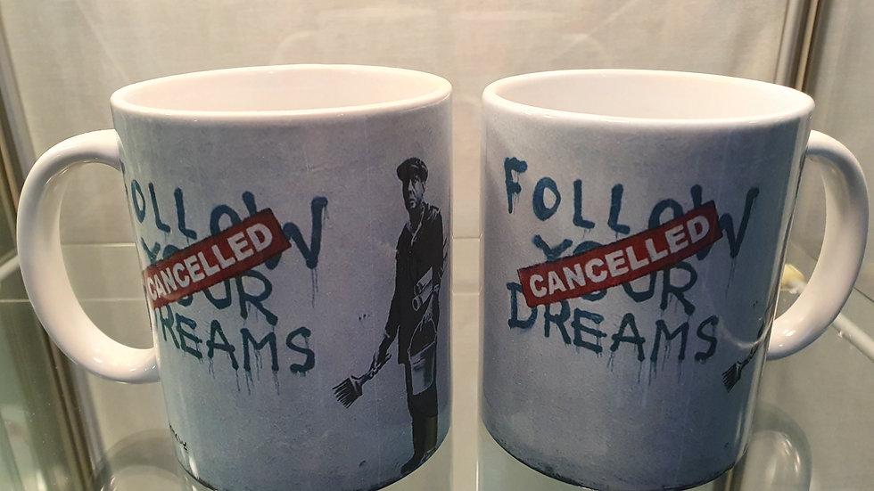 Banksy Mug Follow your Dreams