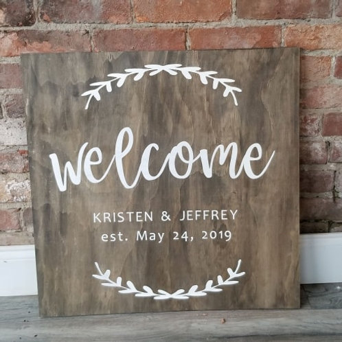 "24"" x 24"" Custom Welcome Sign"