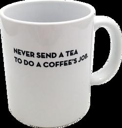 Never_send_a_tea