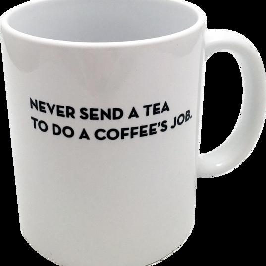 Never_send_a_tea.