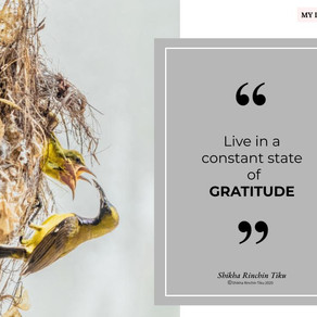 My Maxims | Live in a constant state of Gratitude