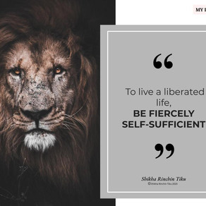 Be fiercely self-sufficient