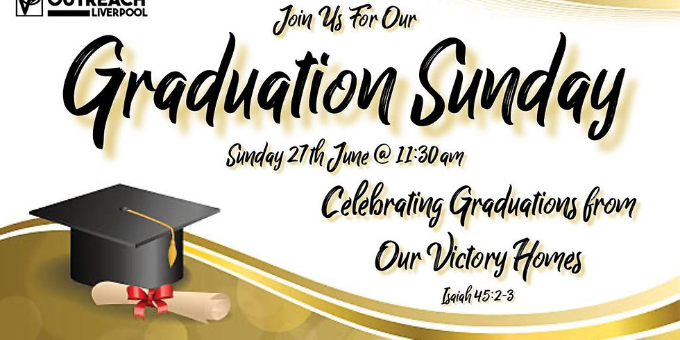 Graduation Sunday Service (late)
