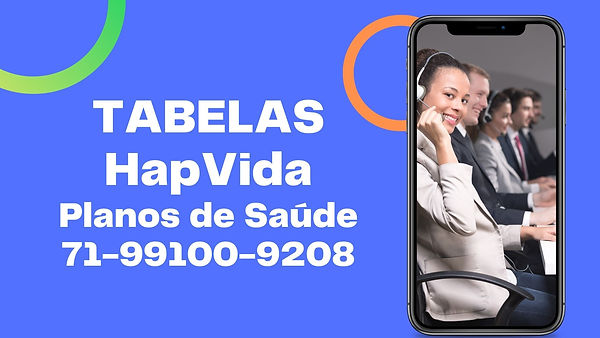 Tabelas Hapvida Salvador, Camaçari, Lauro de Freitas, Feira de Santana