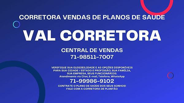 VAL CORRETORA VENDAS DE PLANOS DE SAUDE