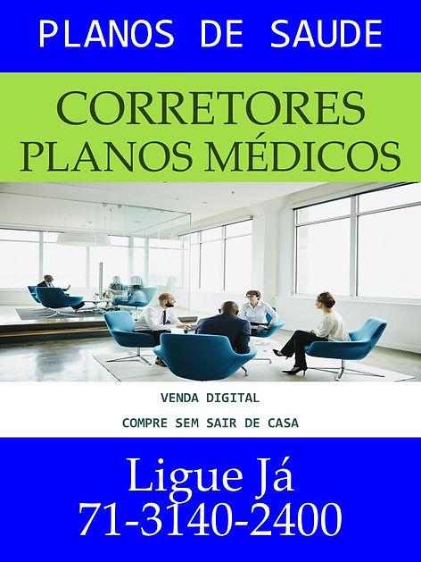 PLANOS MEDICOS - CORRETOR DIGITAL, Tabelas Comparativas de Preços Planos de Saúde Coletivos para o estado da Bahia Bradesco Saúde, SulAmerica Saúde, Amil, Unimed CNU