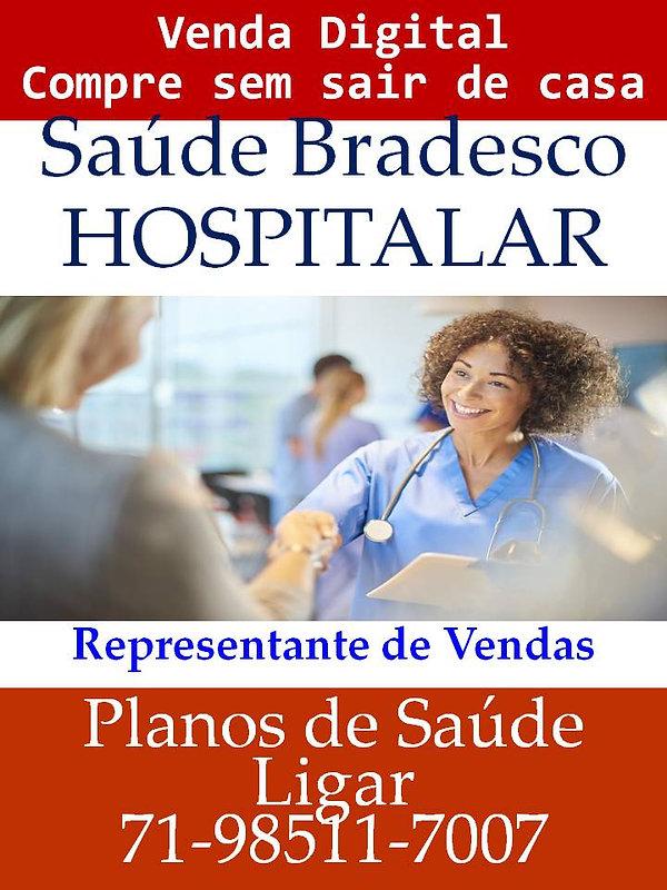 HOSPITALAR PLANOS DE SAUDE Bradesco