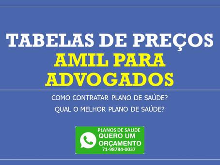 Tabelas de Preços - Plano de Saude Coletivo por Adesão Amil (Bahia)