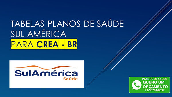 Tabela Qualicorp Bahia - SulAmerica Saude,SulAmerica Saúde Plano Exato, SulAmerica Saúde Plano Clássico, SulAmerica Saúde Plano Especial 100, SulAmerica Saúde Plano Executivo