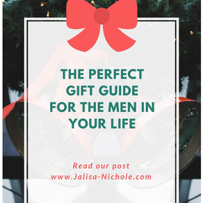 The PERFECT gift guide for the special MEN in your life