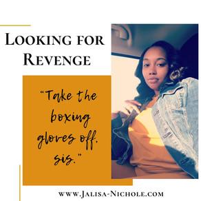 Looking for Revenge