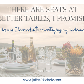 Don't overstay your welcome. There are seats at better tables, I promise.