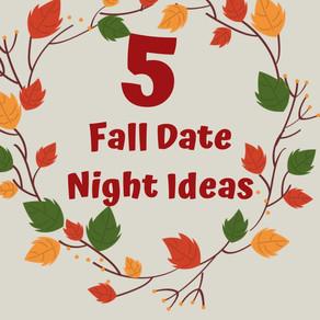 5 Fun Fall Date Ideas- Blog-tober Day 1