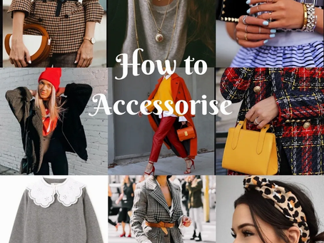 How to Accessorise