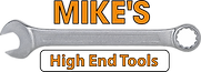 Mike`s High End Tools