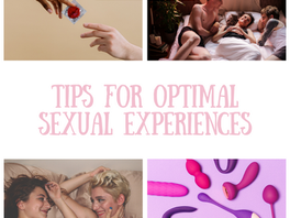 Tips for Optimal Sexual Experiences