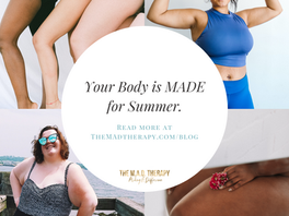 Your Body Is MADE for Summer