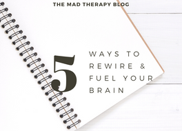 Brain Fuel: How to Begin Rewiring Your Brain