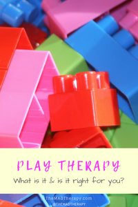 """legos with the text """"play therapy: what is it & is it right for you?"""""""
