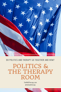 flag with graphic asking if politics and therapy go together
