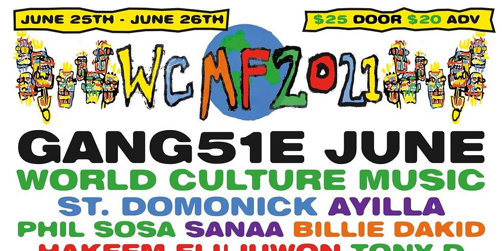 WCMF (Part 2) 6/25 Gang51e June & more