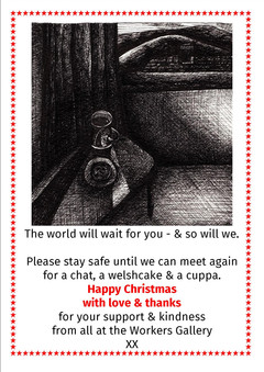 Happy Christmas from the Workers Gallery