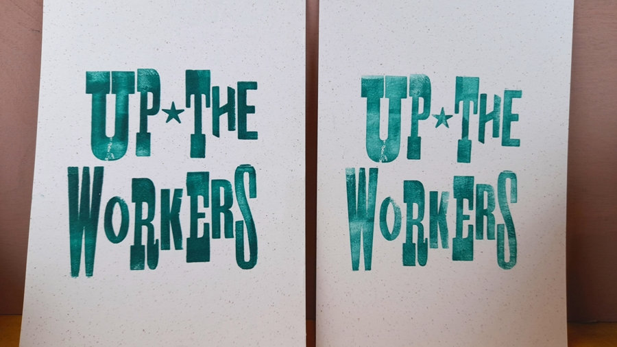 UP THE WORKERS! Handmade Print Combo