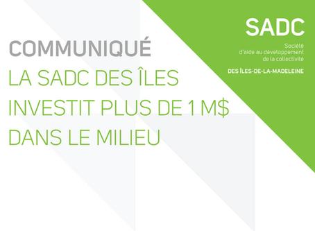 La SADC des Îles investit plus de 1 M$ dans le milieu !