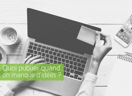 Quoi publier quand on manque d'idées ?