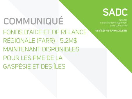 FONDS D'AIDE ET DE RELANCE RÉGIONALE (FARR) - 5.2M$ DISPONIBLES POUR LES PME DE LA RÉGION GIM