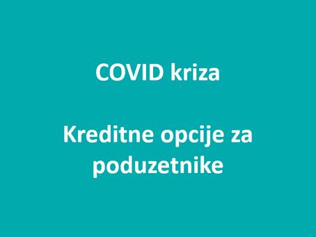 COVID kriza – kreditne opcije za poduzetnike