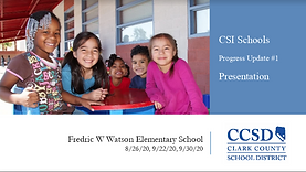 CSI Schools  Progress Update #1   Presentation