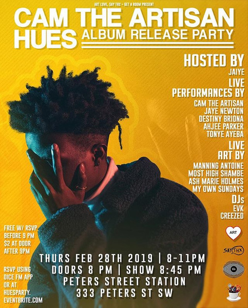 Cam The Artisan Hues Release party