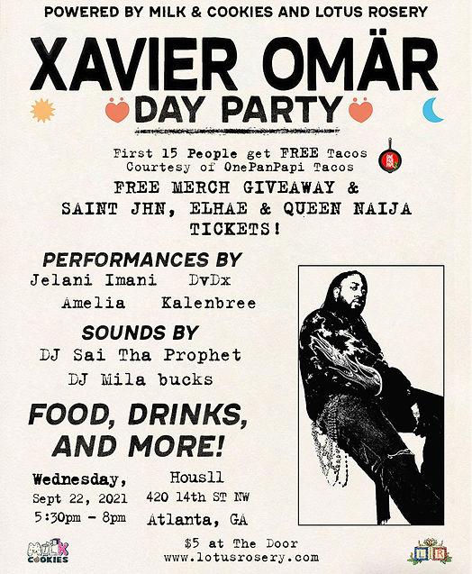 Xavier Omär Day Party - Presented By Milk & Cookies and Lotus Rosery.jpg