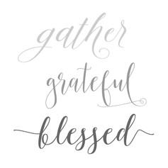 24x24 Gather Grateful Blessed.jpg